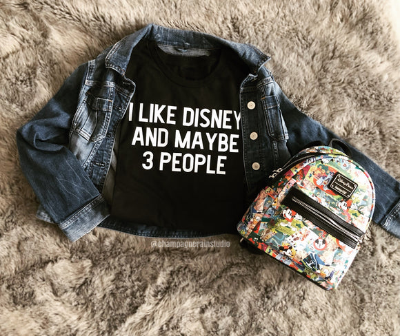 I like Disney and maybe 3 people
