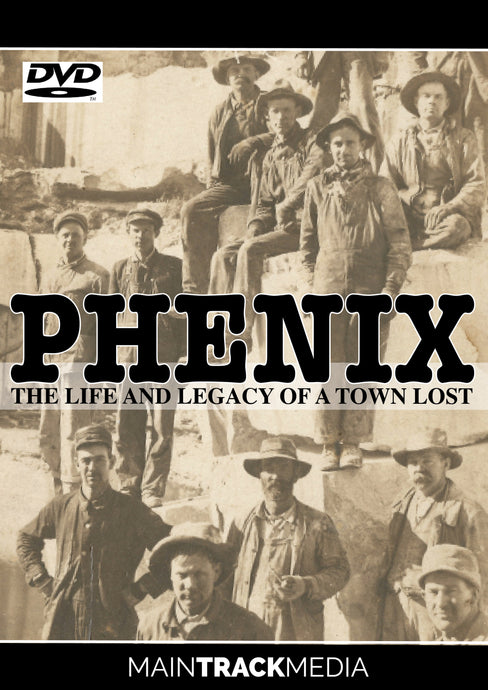 Phenix: The Life and Legacy of a Town Lost (DVD Video)