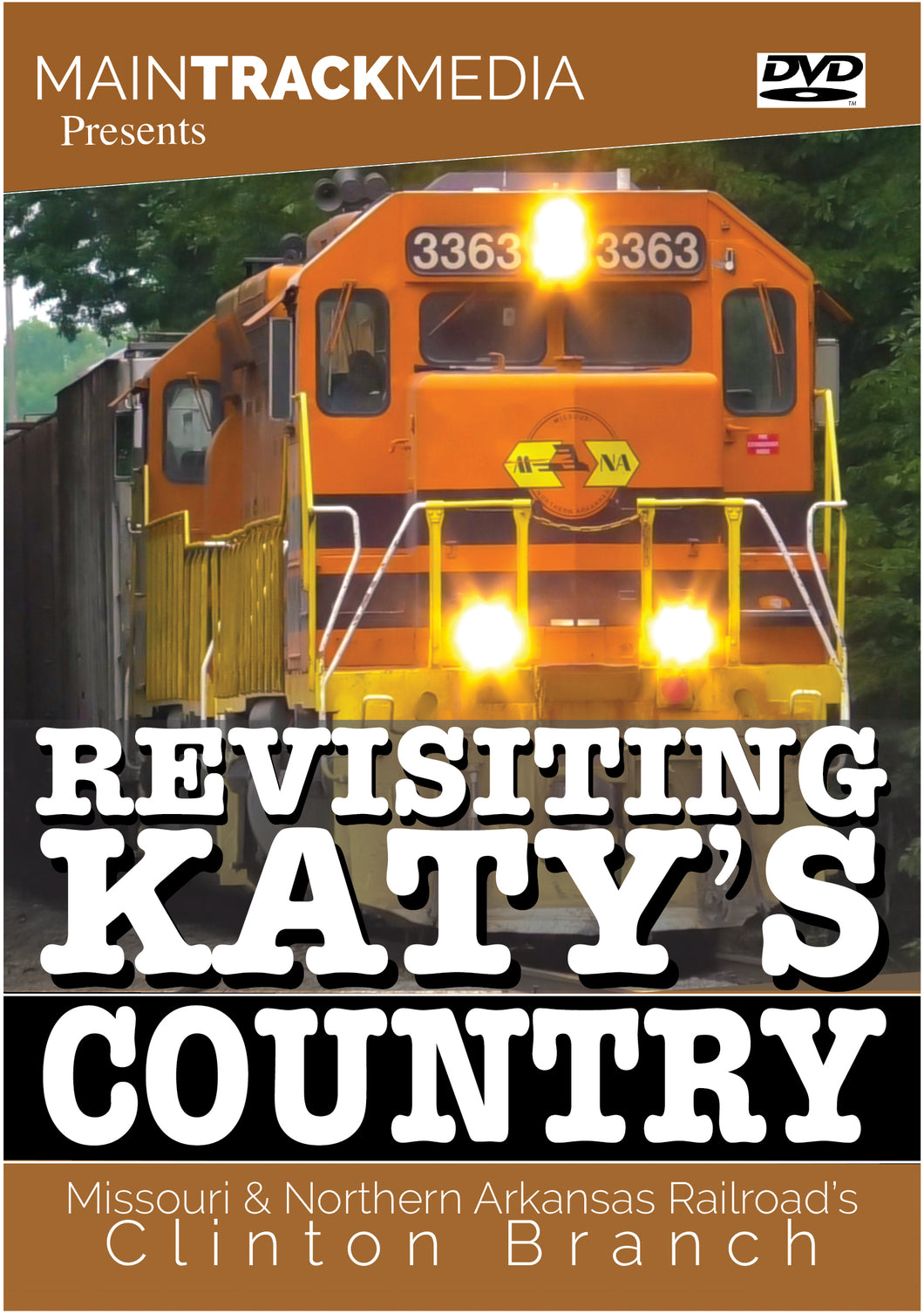 Revisiting Katy's Country: MNA Railroad's Clinton Branch (DVD Video)
