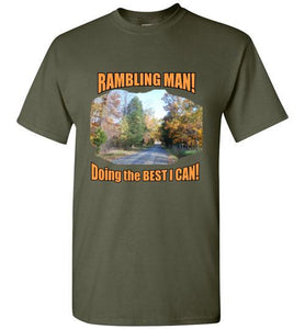 RAMBLING MAN - Doing the Best I CAn - Fun T-Shirt for the Outdoorsman