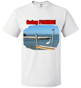 Going FISHING! - T-Shirt