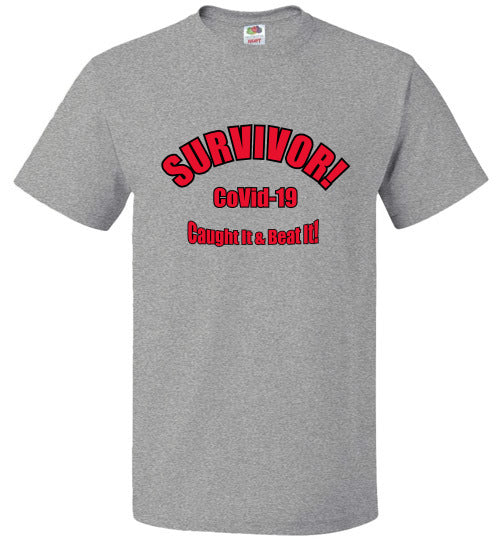 SURVIVOR - CoVid-19 - Caught It & Beat It - T-Shirt