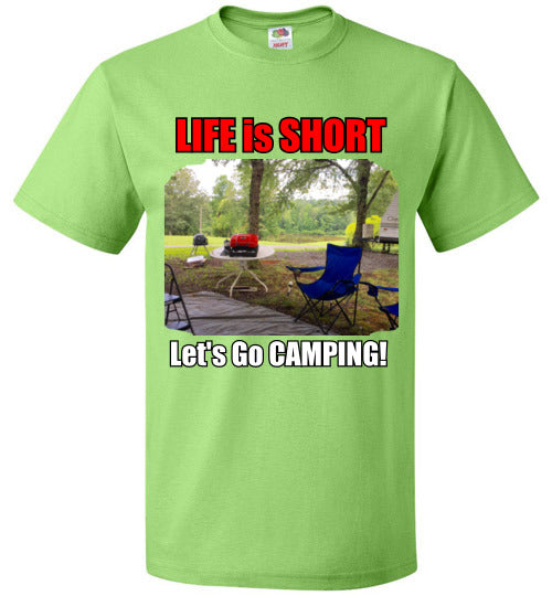 LIFE is SHORT, Let's GO CAMPING