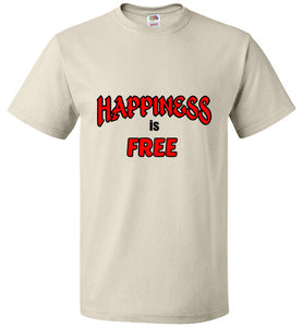 HAPPINESS is FREE!