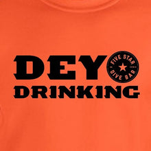 Load image into Gallery viewer, Dey Drinking - Newtown Shirt Company