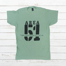 Load image into Gallery viewer, Area 51 - They Can't Stop All Of Us (Green or Grey), Shirt, - Newtown Shirt Company
