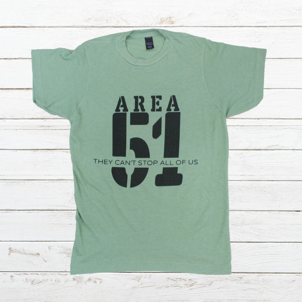 Area 51 - They Can't Stop All Of Us (Green or Grey) - Newtown Shirt Company