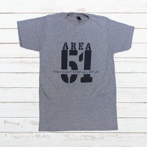 Area 51 - They Can't Stop All Of Us (Green or Grey), Shirt, - Newtown Shirt Company