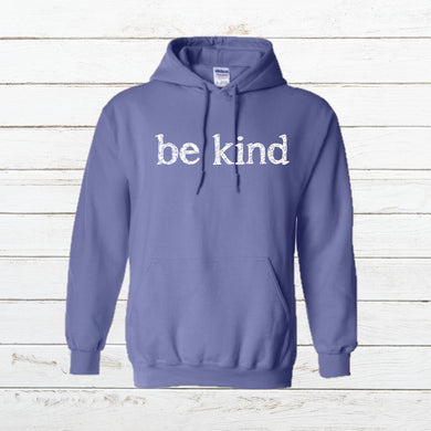 Be Kind - Hoodie - Newtown Shirt Company
