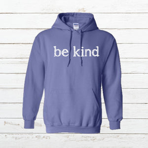 Be Kind - Hoodie, Shirt, - Newtown Shirt Company