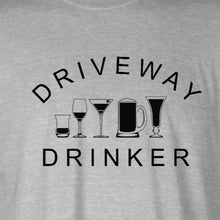 Load image into Gallery viewer, Driveway Drinker - Newtown Shirt Company