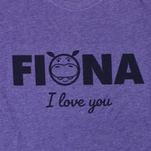 Load image into Gallery viewer, Fiona, I Love You, Shirt, - Newtown Shirt Company