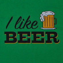 Load image into Gallery viewer, I Like Beer, Shirt, - Newtown Shirt Company