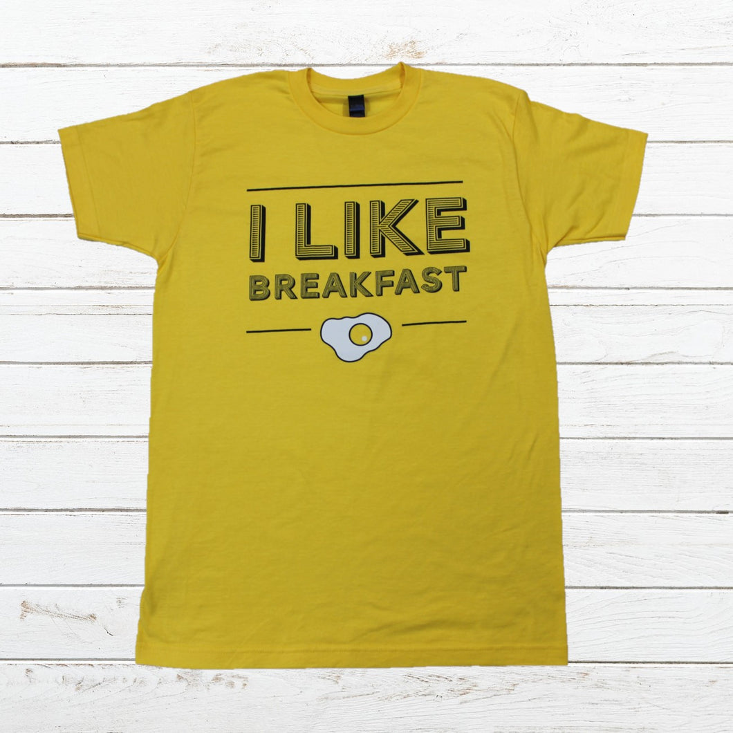 I Like Breakfast, Shirt, - Newtown Shirt Company