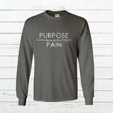 Load image into Gallery viewer, Purpose over Pain - Long Sleeve, Shirt, - Newtown Shirt Company