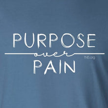Load image into Gallery viewer, Purpose over Pain - Long Sleeve - Newtown Shirt Company