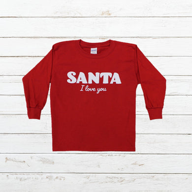 Santa I Love You - Youth - Newtown Shirt Company