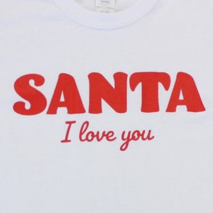 Santa I Love You, Shirt, - Newtown Shirt Company