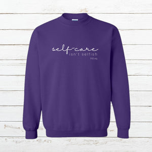 Self Care - Sweatshirt - Newtown Shirt Company