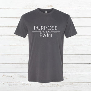 Purpose over Pain - Classic Tee, Shirt, - Newtown Shirt Company