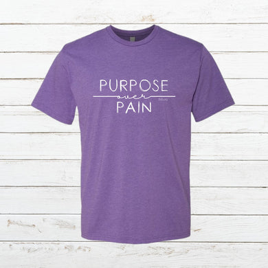 Purpose over Pain - Classic Tee - Newtown Shirt Company