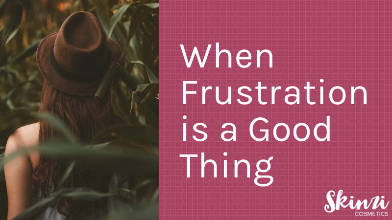 When Frustration is a Good Thing