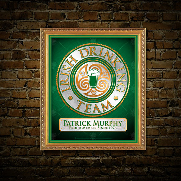 Member of Irish Drinking team plaque, poster print, canvas print, framed print, shown mounted with green mat, golden frame, old brick wall background.
