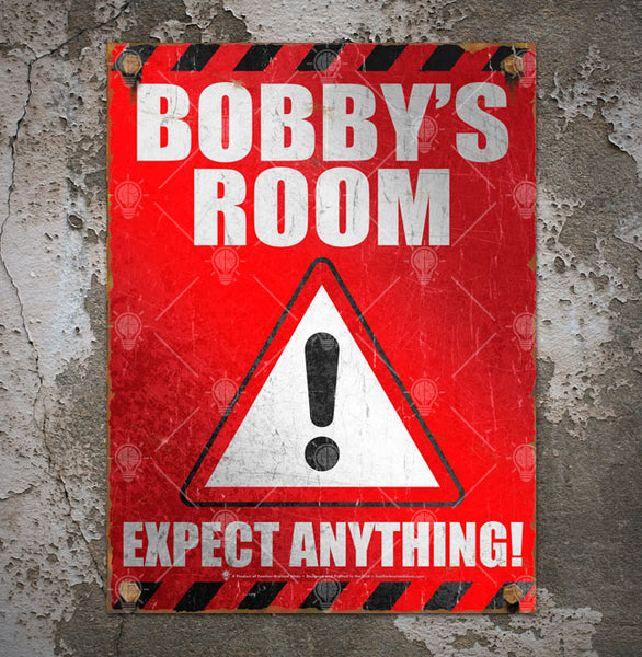Your room, expect anything, poster print, canvas print, shown displayed mounted on a rough grey rustic wall.