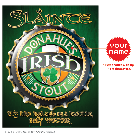 Slainte, Irish bottlecap, personalized poster print, canvas print, framed print, instructions for personalization.