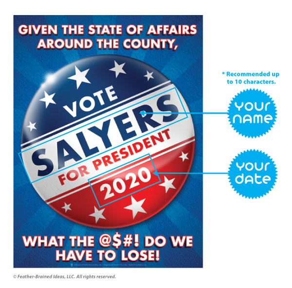 Vote button, personalized political satire poster print, canvas print, instructions for personalization.