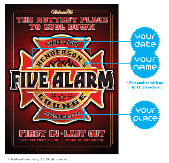 Five alarm lounge, personalized fireman's man cave style poster print, canvas print, instructions for personalization.