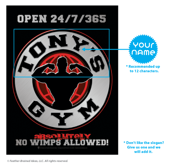 Your gym, no wimps allowed, personalized poster print, canvas print, instructions for personalization.