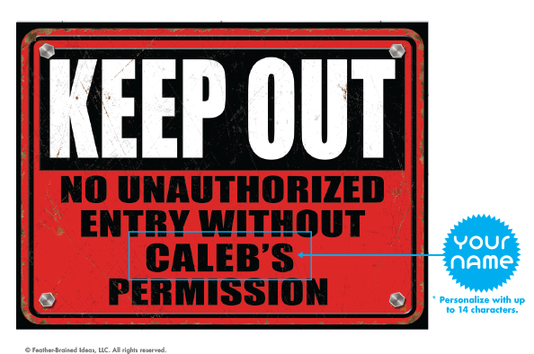 """Keep Out"" - Personalize It!"