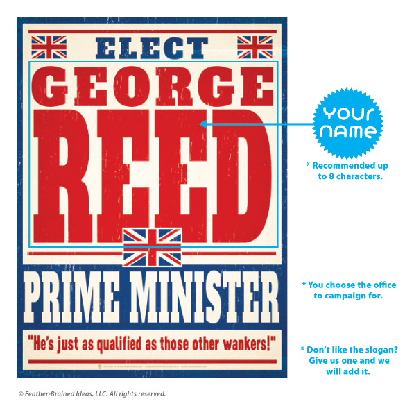 Elect Prime Minister, personalized faux political campaign poster, instructions for personalization.