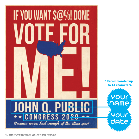The nation, personalized faux political campaign poster, instructions for personalization.