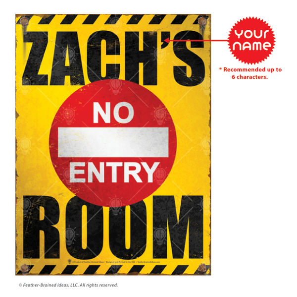 Your Room, no entry, personalized kids room poster print, canvas print, instructions for personalization.