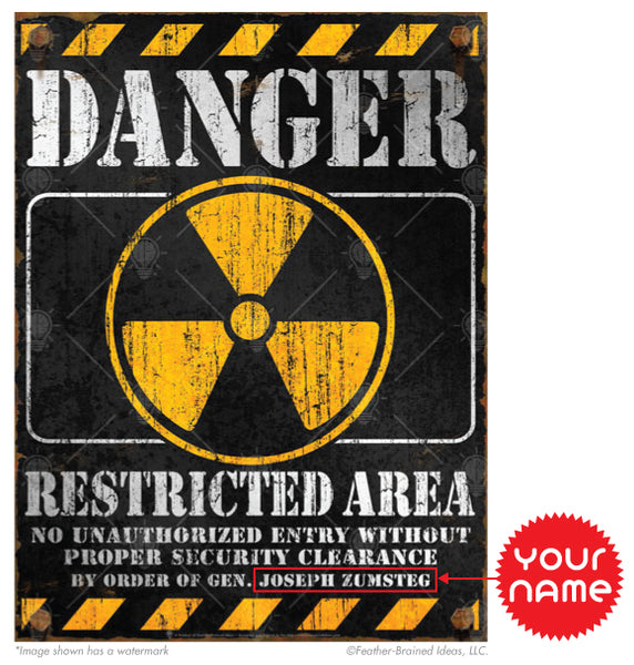 Danger Restricted Area warning sign, personalized poster, canvas print, instruction for personalization.