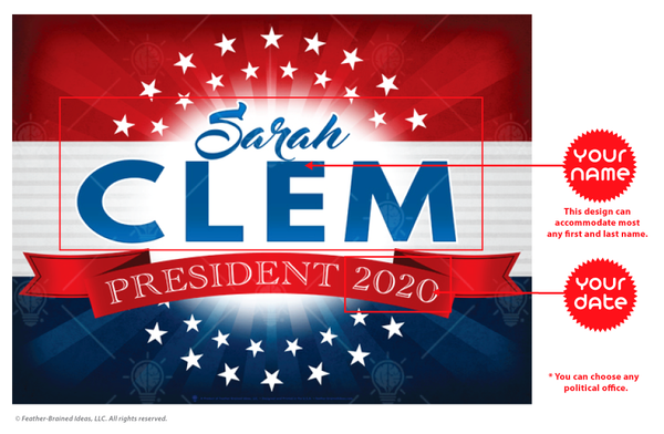 The POTUS, personalized faux political campaign poster, instructions for personalization.