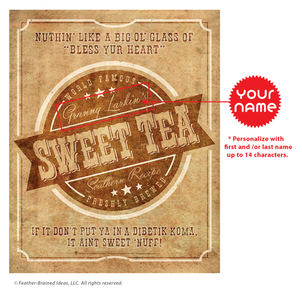 Your brand sweet tea, personalized poster print, canvas print, instructions for personalization.