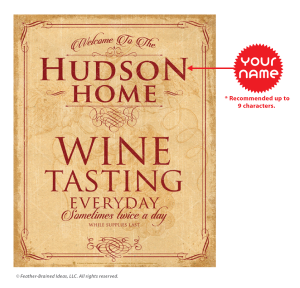 Your Home Wine Tasting, personalized poster print, canvas print, framed print, instructions for personalization.