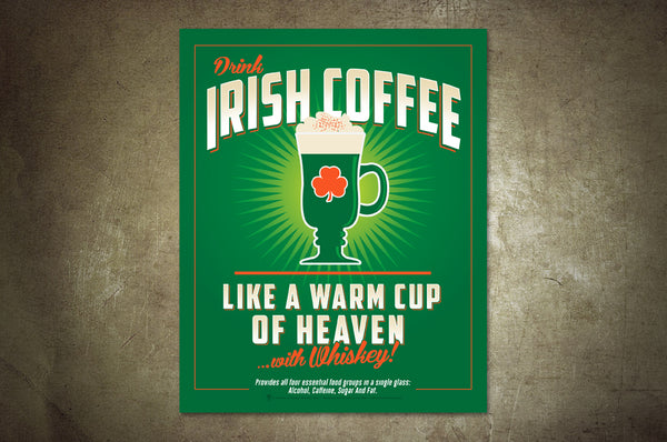 Drink Irish coffee, like a warm cup of Heaven with Whiskey, poster, canvas print, shown displayed on rustic concrete wall background.