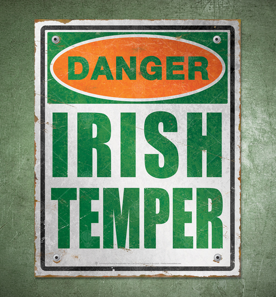 Danger Irish Temper, distressed danger sign, poster, canvas print, shown displayed on rustic green wall background.