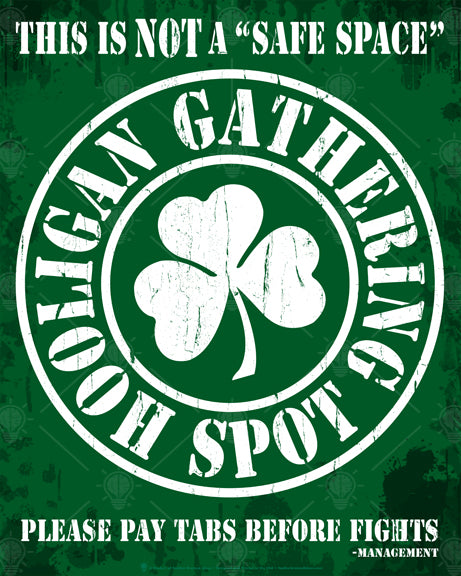 Hooligan gathering spot, poster print, canvas print, green distressed background, white distressed lettering, white shamrock in the center.