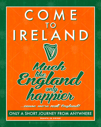 Come to Ireland, Much like England only happier poster, canvas print, orange background with vintage look, white thin line, green frame boarder, harp in the center.