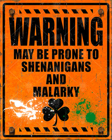Warning may be prone to shenanigans and malarky, Irish poster print, canvas print, old vintage and distress look with black text and green and white graffiti spay paint.