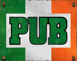 Irish Pub Sign, poster print, canvas print, vintage and distressed look, rusted edges and bolts, Irish flag colors in background, bold type, green.