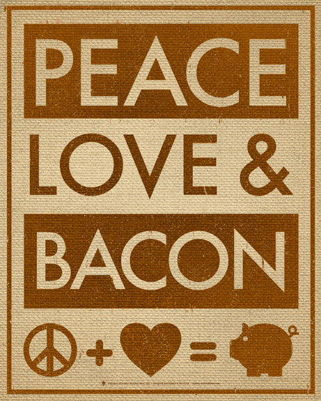 Peace, love and bacon, poster print, canvas print, burlap background, brown print, peace, heart, pig symbols.