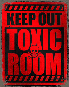 Keep out, Toxic Room sign, poster print, canvas print, distressed warning sign look, red background, black type, skull and crossbones in center.