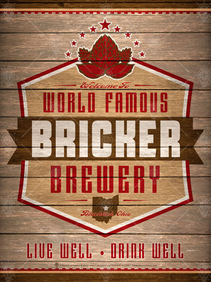 World Famous brewery, personalized poster print, canvas print, framed print, old wood background, deep red and brown with white trim in design, barley graphic on top, state silhouette on bottom.
