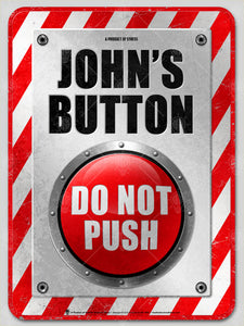 My Button, Do not push, Poster print, canvas print, red and white caution and emergency look, big red button in the center.